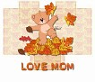 Love Mom-gailz1106-autumn_16bear43.jpg